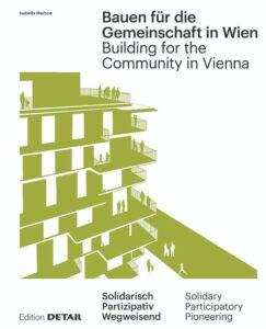 Buchcover Isabella Marboe: Bauen für die Gemeinschaft in Wien. Neue gemeinschaftliche Formen des Zusammenlebens